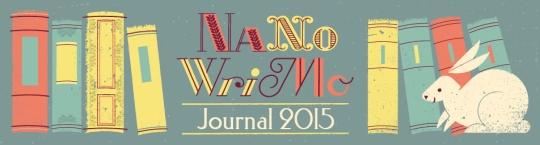 NaNoWriMo Jounrnal 2015